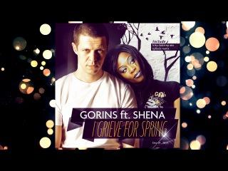 Gorins feat Shena - I Grieve for Spring (IgRock Remix) [Official Remix]